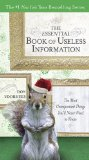Essential Book of Useless Information The Most Unimportant Things You'll Never Need to Know 2010 9780399536526 Front Cover
