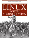 Linux System Administration Solve Real-Life Linux Problems Quickly 1st 2007 9780596009526 Front Cover