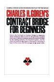 Contract Bridge for Beginners A Simple Concise Guide on Bidding and Play for the Novice 1971 9780671210526 Front Cover