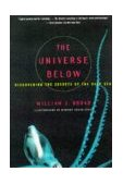 Universe Below Discovering the Secrets of the Deep Sea 1st 1998 9780684838526 Front Cover