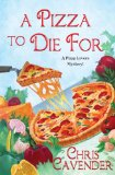 Pizza to Die For 2011 9780758229526 Front Cover