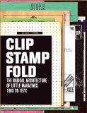 Clip, Stamp, Fold 2011 9788496954526 Front Cover