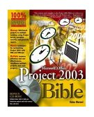 Microsoft Office Project 2003 Bible 4th 2003 Revised 9780764542527 Front Cover