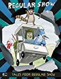 Tales from Regular Show 2014 9780843180527 Front Cover