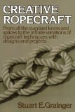 Creative Ropecraft 1977 9780393336528 Front Cover