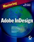 Mastering Adobe InDesign 3rd 1999 9780782125528 Front Cover