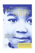 Dr. Larry Silver's Advice to Parents on ADHD 2nd 1999 9780812930528 Front Cover