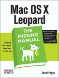 Mac OS X Leopard: the Missing Manual 1st 2007 9780596529529 Front Cover