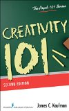 Creativity 101, Second Edition 2nd 2016 9780826129529 Front Cover