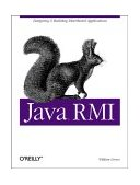 Java RMI Designing and Building Distributed Applications 1st 2001 9781565924529 Front Cover