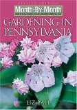 Gardening in Pennsylvania 2007 9781591862529 Front Cover