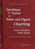 DeVilliers and Taylor on Point and Figure Charting 2nd 2007 9781905641529 Front Cover