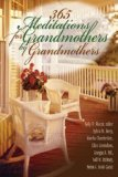 365 Meditations for Grandmothers by Grandmothers 2006 9780687333530 Front Cover