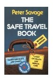 Safe Travel Book 1999 9780739100530 Front Cover