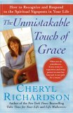 Unmistakable Touch of Grace How to Recognize and Respond to the Spiritual Signposts in Your Life 2006 9780743226530 Front Cover