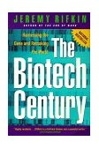 Biotech Century Harnessing the Gene and Remaking the World 1st 1999 Reprint 9780874779530 Front Cover
