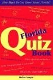 Florida Quiz Book How Much Do You Know about Florida? 2006 9781561643530 Front Cover