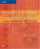 Networking Strategies for the New Music Business 2nd 2005 Revised  9781592007530 Front Cover