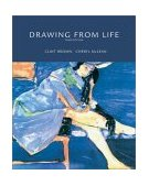 Drawing from Life 3rd 2003 Revised  9780534613532 Front Cover