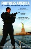 Fortress America On the Front Lines of Homeland Security 2005 9780553382532 Front Cover