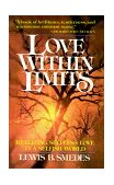 Love Within Limits A Realist's View of I Corinthians 13 1978 9780802817532 Front Cover