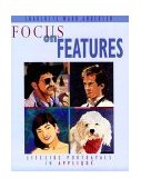 Focus on Features Life-Like Portrayals in Appliqu� 1998 9781571200532 Front Cover