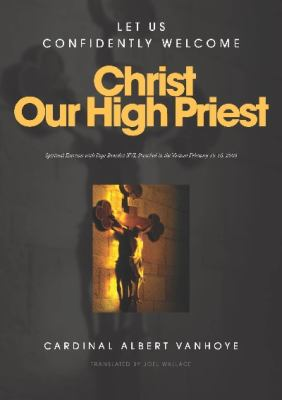 Christ Our High Priest 2010 9781921421532 Front Cover