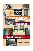 More Amazing Tales from Indiana 2003 9780253216533 Front Cover