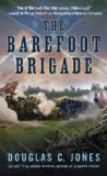 Barefoot Brigade 2011 9780451232533 Front Cover