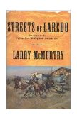 Streets of Laredo A Novel 1st 2000 9780684857534 Front Cover