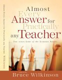 Almost Every Answer for Practically Any Teacher 2005 9781590524534 Front Cover