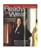 Ready to Wear An Expert's Guide to Choosing and Using Your Wardrobe 1st 2004 9780399529535 Front Cover