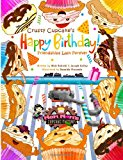 Crusty Cupcake's Happy Birthday Friendships Last Forever 2013 9781491077535 Front Cover