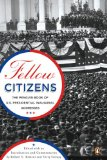 Fellow Citizens The Penguin Book of U. S. Presidential Inaugural Addresses 2008 9780143114536 Front Cover