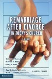 Remarriage after Divorce in Today's Church 3 Views 1st 2006 9780310255536 Front Cover