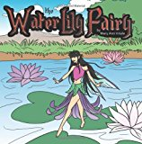 Water Lily Fairy 2012 9781470136536 Front Cover