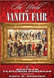 World of 'Vanity Fair' by Bertram Fletcher Robinson 2009 9781904312536 Front Cover