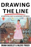 Drawing the Line Art and Cultural Identity in Contemporary Latin America 1989 9780860919537 Front Cover