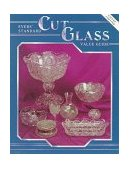 Standard Cut Glass Value Guide 1995 9780891456537 Front Cover