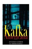 Kafka Americana 1st 2001 Reprint  9780393322538 Front Cover