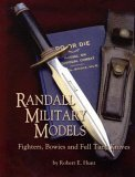 Randall Military Models Fighters, Bowies and Full Tang Knives 2004 9781563119538 Front Cover