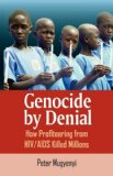 Genocide by Denial How Profiteering from HIV/AIDS Killed Millions