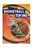 Basketball Tip-Ins 100 Tips and Drills for Young Basketball Players 2000 9780809299539 Front Cover
