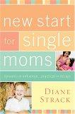 New Start for Single Moms Kit 2007 9781418528539 Front Cover