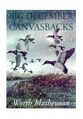 Big December Canvasbacks 2000 9781568331539 Front Cover
