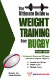 Ultimate Guide to Weight Training for Rugby 2nd 2007 9781932549539 Front Cover