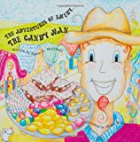 Adventures of Emery the Candy Man 2012 9781475017540 Front Cover