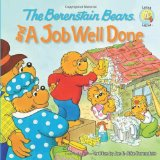 Berenstain Bears and a Job Well Done 2010 9780310712541 Front Cover