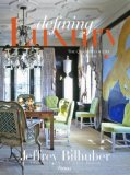 Defining Luxury The Qualities of Life at Home 2008 9780847830541 Front Cover