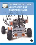Unofficial Lego Mindstorms NXT Inventor's Guide 2007 9781593271541 Front Cover